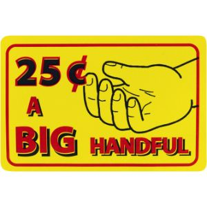 A Big Handful Decal For .25 Cents